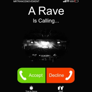 A Rave Is Calling...