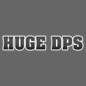 HUGE DPS