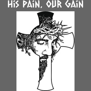 His Pain, Our Gain