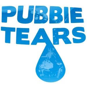 Pubbie Tears