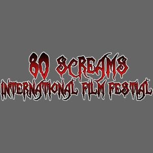 80 Screams International Film Festival