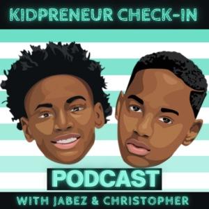Kidpreneur Check-In Podcast