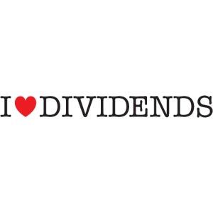 I love dividends