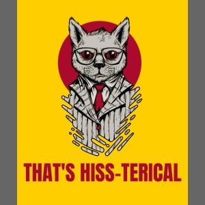 Thats Hiss-terical - Yellow and Red