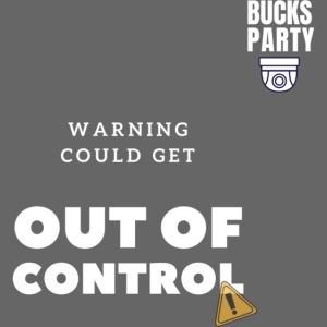 Bucks party warning