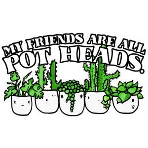 Pot Heads