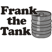 Frank the Tank Old School