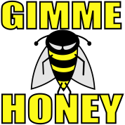 Bee Gimme Honey