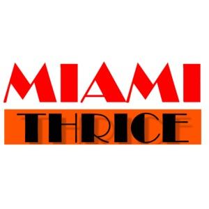 MIAMI THRICE (white)