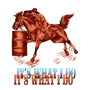 Barrel Racing_It's what I do