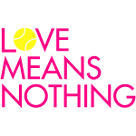 Love Means Nothing - Pink