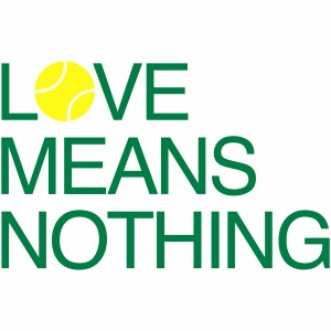 Love Means Nothing - Green