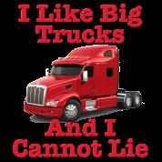 I Like Big Trucks & I Cannot Lie