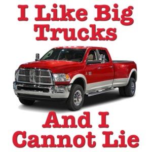 I Like Big Bucks & I Cannot Lie Dodge