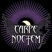 CARPE NOCTEM Seize The Night