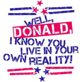 Donalds Own Reality BS