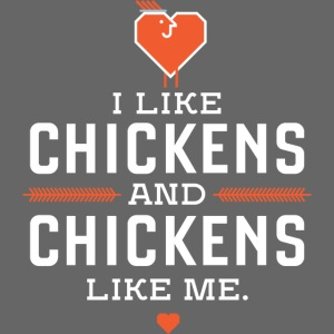 I like chickens