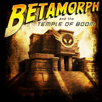 Betamorph Temple of Boom