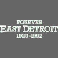 Design ~ Forever East Detroit