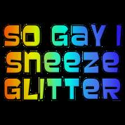 So Gay I Sneeze Glitter -- Archer
