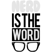nerd is the word