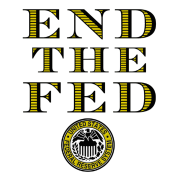 End The Fed Federal Reserve