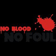 Design ~ Basketball No Blood No Foul