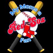 My Moms a Red Sox Fan Edit