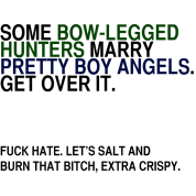 SOME HUNTERS MARRY ANGELS (SHIRT)