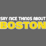 Design ~ Say Nice Things About Boston