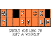 GFY Would you like to buy a vowel?