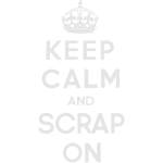 keep_calm_and_scrap_on