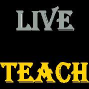 live_love_teach