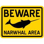Beware Narwhal