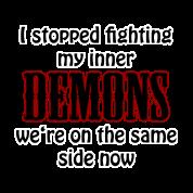 I stopped fighting my inner demons