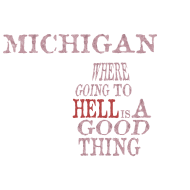 Design ~ Michigan Hell