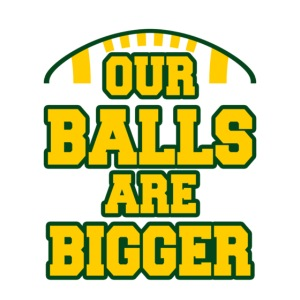 Our Balls Are Bigger Eskimos