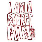 I am a rocket man!