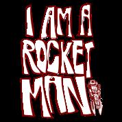 I am a rocket man!