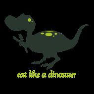 Design ~ Eat Like a Dinosaur