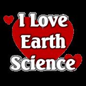 I love Earth Science