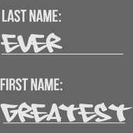 Design ~ First name greatest