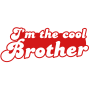 I'm the COOL Brother