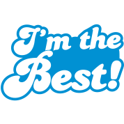 I'm the BEST! best at anything awesome!