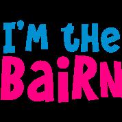 I'm the BAIRN