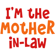 I'm the mother -in-law