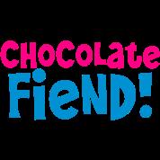 chocolate fiend!