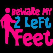 beware my two left feet