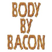 Body By Bacon Fat
