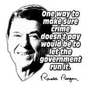 Ronald Reagan Quote Crime Doesn't Pay